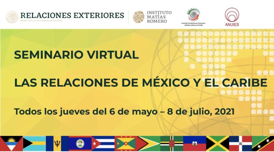 Seminario virtual las relaciones de México y el Caribe